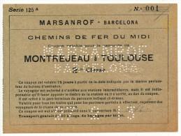 SPAGNA  MARSANROF - BARCELONA TRATTA MONTREJEAU - TOULOSE  27/02/1913