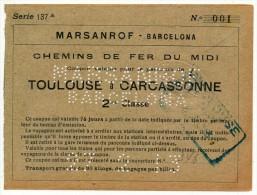 SPAGNA  MARSANROF - BARCELONA TRATTA TOULOUSE - CARCASSONE  27/02/1913