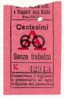 SOCIETA´ SICULE IMPRESE ELETTRICHE DI PALERMO SOLO ANDATA CENT. 60 1930 - Tramways