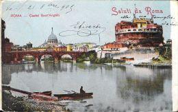 [DC5955] CARTOLINA - ROMA - CASTEL SANT'ANGELO - SALUTI DA ROMA - Viaggiata 1905 - Old Postcard - Castel Sant'Angelo