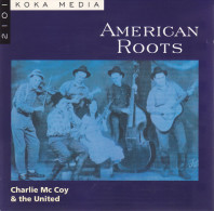 CD - CHARLIE MC COY Et The UNITED - American Roots - Rock