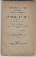 1887 - Recherches Historiques Complémentaires Sur La Commune De Favières-en-Brie - A. Besoul - Planches - FRANCO DE PORT - Ile-de-France