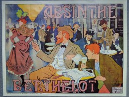 AFFICHE - ABSINTHE BERTHELOT- HENRI THIRIET- GOFFART BRUXELELS- REPRODUCTION LONDON