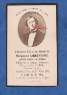 Faire-Part De Décés De 1878 - Etienne Léon DE ROBIN , Marquis De BARBENTANE - Commandeur De Malte - Conseiller Général - Mededelingen