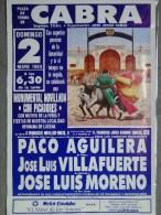 AFFICHE CORRIDA- CABRA 1993-PLAZA DE TOROS- PACO AGUILERA-JOSE LUIS VILLAFUERTE-JOSE LUIS MORENO- CORDOBA