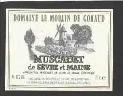 Etiquette De Vin  Muscadet De Sèvre Et Maine -  Domaine Le Moulin De Gohaud - Thème Moulin à Vent - Windmills