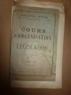 1926 Ecole Militaire De Saint-Cyr:   ORGANISATION DANS L'ATTAQUE Avec Plans Des Confrontations; Législation - Frans