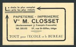 Buvard - Papeterie-Imprimerie Closset (Anc. Francotte)  Liège, Rue St. Gilles, 57.  Tout Pour L'école Et Le Bureau. - Papeterie