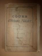1926 Ecole Militaire De Saint-Cyr:   COURS D'HISTOIRE MILITAIRE Avec Croquis Des Affrontement Sur Champs De Batailles - Livres