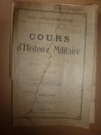1926 Ecole Militaire De Saint-Cyr:   Histoire Militaire L'EMPIRE;      De 1815 à 1866 - Frans