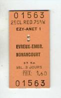 27.EVREUX...EZY-ANET.....NONANCOURT.......TICKET DE TRAIN......2EME CLASSE....RED 75%......LOT Z9 - Evreux