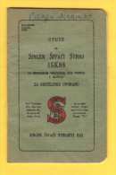Old Book - Instructions For Singer Sewing Machine, Text In The Latin Alphabet - Other Collections