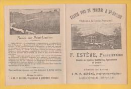 POMEROL PRES DE LIBOURNE 33 ( CHATEAU L' ECOLE POMEROL ) F ESTEVE VIN VITICULTURE PUBLICITE DU 19 EMS SIECLE SUPERBE ! - Décrets & Lois
