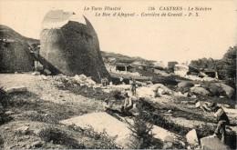 81 Castres - Le Sidobre - Le Roc D´Afegnal - Carrière De Granit  N° 734 - Castres