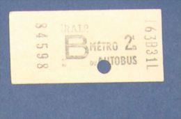 RATP METRO AUTOBUS  - PARIS - TICKET - POINCONNAGE MANUEL - B - Métro