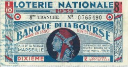 411Po   Loterie Nationale Banque De La Bourse Marseille 1939 - Lottery Tickets