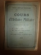 1926 Ecole Militaire De Saint-Cyr: HISTOIRE MILITAIRE  1866 Et 1870; De 1870 à 1914...Notre Histoire  C'est Notre Force - Frans