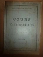 1926 Ecole Militaire De Saint-Cyr: Cours D'ADMINISTRATION......Tout Prévoir Pour Un SEUL BUT : LA VICTOIRE - Livres