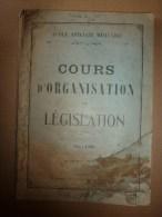 1926 Ecole Militaire De Saint-Cyr: ORGANISATION De L'Armée En Temps De Paix; JUSTICE En Temps De Guerre..etc - Livres