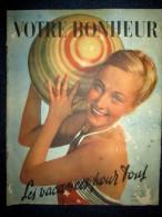 """Revue """"VOTRE BONHEUR"""" Juil. 1938: Special VACANCES: Auberge De Jeunesse / Jeux De Plage / Colette /Mode ! - 1900 - 1949"""