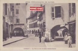 ANNECY  LA RUE ET LES ARCADES SAINTE CLAIRE - Annecy