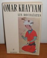 Les Roubaïates. Par Omar Khayyam. 1974. - Histoire