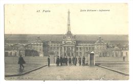 Cp, Militaria, Paris (75) - Ecole Militaire - Infanterie - Kasernen