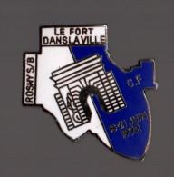 Pin's Police / Gendarmerie - Le Fort Dans La Ville - CF Rosny Sous Bois - 19/21 Juin 1992 (EGF) - Police