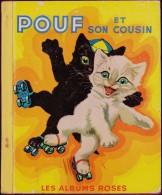 Pierre Probst - Pouf Et Son Cousin - Les Albums Roses - Hachette - ( 1958 ) . - Livres, BD, Revues