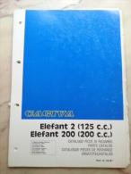 CAGIVA  ELEFANT 125 200 1986 Catalogo Ricambi Originale Genuine Factory Spare Parts Catalog Pièces De Rechange - Motos
