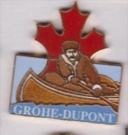 Superbe Pin´s En EGF , Canoë Kayak , Grohé Dupont , Canada - Canoë