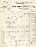 FABRIQUE D'ORFEVRERIE ARGENT.COUTELLERIE RICHE.CHARLES TIRBOUR 8 RUE DES HAUDRIETTES. - Unclassified