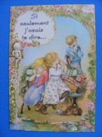 1982  -Si Seulement J´osais Te Dire......... Carte Double ... Lisi Martin .....    Recto-verso - Illustratori & Fotografie