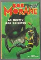 1980  BOB MORANE N° 30 . LA GUERRE DES BALEINES . Librairie Des Champs Elysées  . - Other