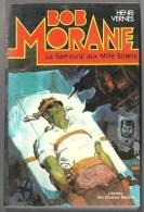 1978  BOB MORANE N°11 . LE SAMOURAI AUX MILLE SOLEILS  . Librairie Des Champs Elysées  . - Other