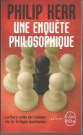 COLLECTION  LIVRE DE POCHE - N°33132 - 2013 - KERR - UNE ENQUÊTE PHILOSOPHIQUE - Livres, BD, Revues