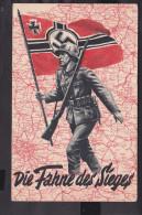 """Postkarte """" Die Fahne Des Sieges"""" Soldat Mit Reichskriegsflagge - Storia Postale"""