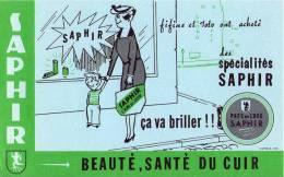 BUVARD - SAPHIR L´ami Du Cuir - Illustration Fifine Et Toto - Unclassified