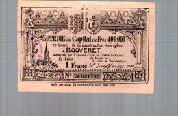 Billet De Loterie En Faveur De La Construction D'une église à BOUVERET - Suisse - Biglietti Della Lotteria