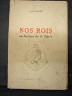 AF. Lot. 169. Nos Rois Au Service De La Patrie. L. De Paeuw. 1930. - History
