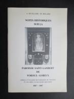 NOTES HISTORIQUES SUR LA (M1499) PAROISSE ST-LAMBERT DE VOROUX-GOREUX (9 Vues) A. Devillers - M. Mélard - Belgium