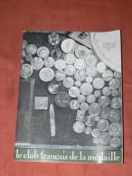 MEDAILLE / CLUB FRANCAIS DE LA MEDAILLE / NUMERO 16 / 3EME TRIMESTRE 1967 / MONNAIE DE PARIS / AVEC  CATALOGUE - Art