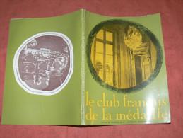 MEDAILLE / CLUB FRANCAIS DE LA MEDAILLE / NUMERO 24 & 25 / 2EME  SEMESTRE 1969 / MONNAIE DE PARIS / AVEC  CATALOGUE - Art