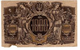 UKRAINE, Billet De Banque   Type 1918 - 1000  Karbovantsiv - Ukraine