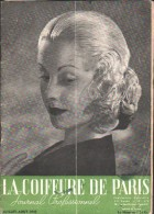 La COIFFURE De PARIS - Juillet-Août 1945 - Journal Professionnel  - Chignon, 2 Coiffure En 1 - Books, Magazines, Comics