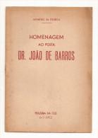 Figueira Da Foz - Homenagem Ao Poeta Dr. João De Barros Por Monteiro Da Fonseca. Coimbra. - Poetry