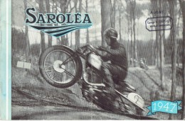 Catalogue 1947 Motos SAROLEA à HERSTAL - Types 47 AS & 47 T6 TOURISTE - Types 47 B & 47 S6 SUPERSPORT - Motos