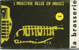 LA BRASSERIE L´INDUSTRIE BELGE EN IMAGES -carnet De 10 Cartes Postales (complet) - Industrie