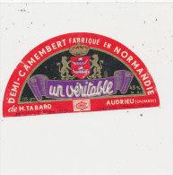 K M 681 / ETIQUETTE  FROMAGE  DEMI- CAMEMBERT   M. TABARD   AUDRIEU  FAB. EN NORMANDIE  CALVADOS - Cheese