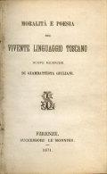 Moralita Poesia Del Vivente Linguaggio Toscano/Giambattista Giuliani/1871 - Livres Anciens